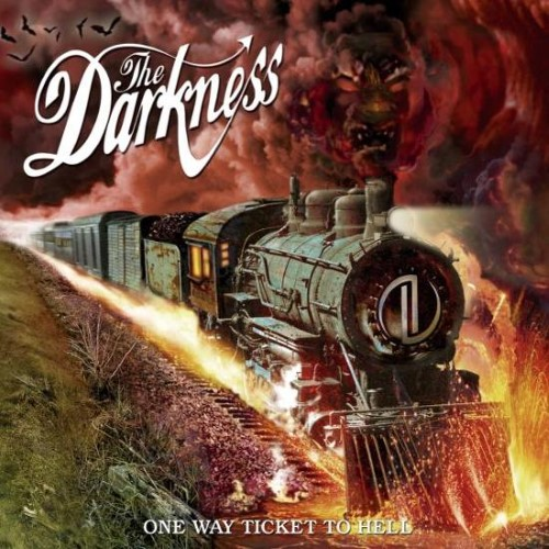 The Darkness – One Way Ticket to Hell…And Back