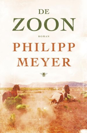 De Zoon door Philipp Meyer