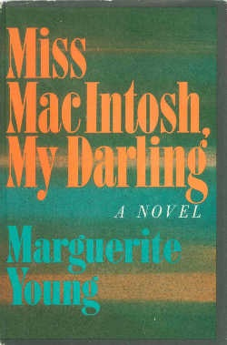 Miss MacIntosh, My Darling Marguerite Young